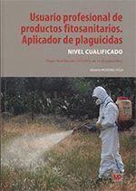 USUARIO PROFESIONAL DE PRODUCTOS FITOSANITARIOS. APLICADOR DE PLAGUICIDAS. NIVEL