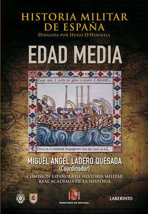 HISTORIA MILITAR DE ESPAÑA (EDAD MEDIA).-LABERINTO