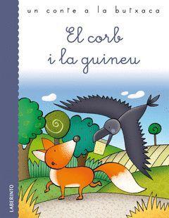 EL CORB I LA GUINEU