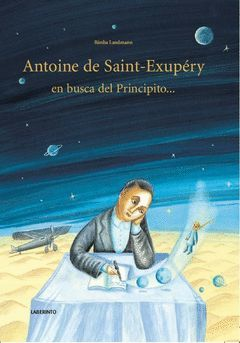 ANTOINE DE SAINT-EXUPÉRY EN BUSCA DEL PRINCIPITO