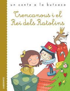 TRENCANOUS I EL REI DELS RATOLINS