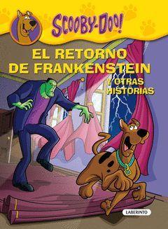SCOOBY-DOO. EL RETORNO DE FRANKENSTEIN Y OTRAS HISTORIAS
