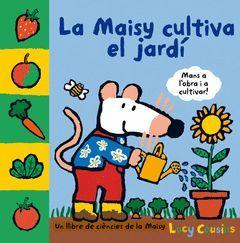 MAISY CULTIVA EL JARDÍ,LA