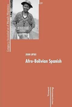 AFRO-BOLIVIAN SPANISH.