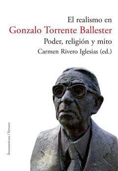 EL REALISMO EN GONZALO TORRENTE BALLESTER: PODER, RELIGIÓN Y MITO.