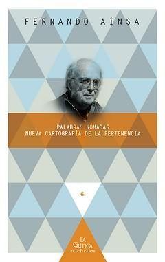 PALABRAS NÓMADAS. NUEVA CARTOGRAFÍA DE LA PERTENENCIA.