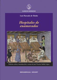 HOSPITALES DE ENAMORADOS. ED. CRTICA DE JOSÉ VICENTE SALIDO LÓPEZ. APARECE EN AB