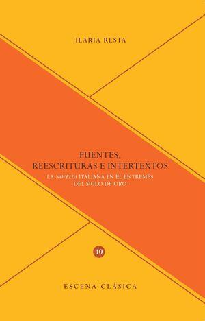 FUENTES, REESCRITURAS E INTERTEXTOS.