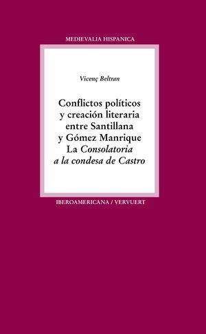CONFLICTOS POLÍTICOS Y CREACIÓN LITERARIA ENTRE SANTILLANA Y GÓME