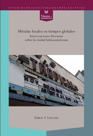 MIRADAS LOCALES EN TIEMPOS GLOBALES