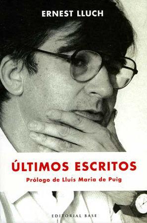 ULTIMOS ESCRITOS (E.LLUCH).BASE-RUST