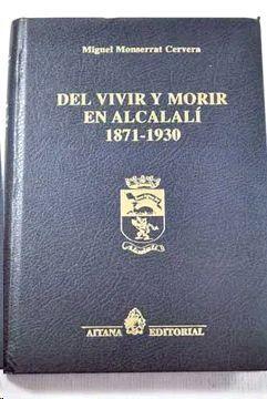 DEL VIVIR Y MORIR EN ALCALALI 1871-1930