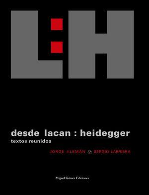 DESDE LACAN: HEIDEGGER