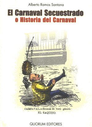CARNAVAL SECUESTRADO O HIST DEL CARNAVAL