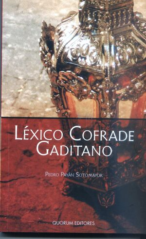 LEXICO COFRADE GADITANO