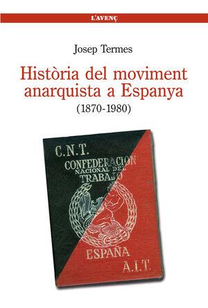 HISTÒRIA DEL MOVIMENT ANARQUISTA A ESPANYA (1870-1980). L'AVENÇ-RUST