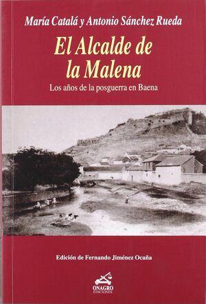 EL ALCALDE DE LA MALENA
