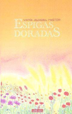 ESPIGAS DORADAS.RUDOLF STEINER/ADHARA