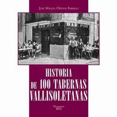 HISTORIA DE 100 TABERNAS VALLISOLETANAS