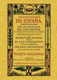 ANTIGÜEDADES DE ESPAÑA, PROPUGNADAS EN LAS NOTICIAS DE SUS REYES Y CONDES DE CAS