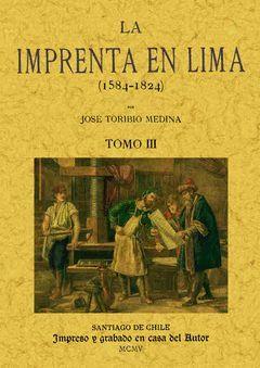 LA IMPRENTA EN LIMA (TOMO 3)