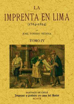 LA IMPRENTA EN LIMA (TOMO 4)