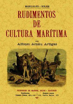 RUDIMENTOS DE CULTURA MARÍTIMA (2 TOMOS EN 1 VOLUMEN)