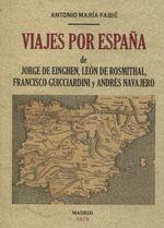 VIAJES POR ESPAÑA DE JORGE DE EINGHEN, DEL BARON DE LEON DE ROSMITHAL DE BLATNA,