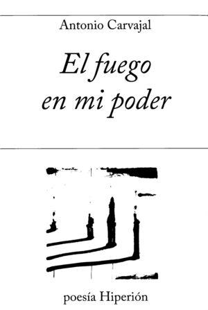 FUEGO EN MI PODER,EL