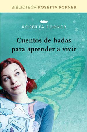 CUENTOS DE HADAS PARA APRENDER A VIVIR.RBA-BIBL. ROSETTA FORNER-RUST