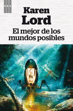 MEJOR DE LOS MUNDOS POSIBLES.RBA FANTASTICA-9.RUST