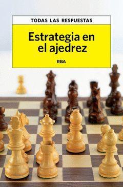 ESTRATEGIA EN EL AJEDREZ.RBA-RUST