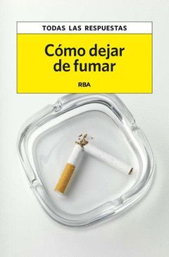 CÓMO DEJAR DE FUMAR,RBA-RUST