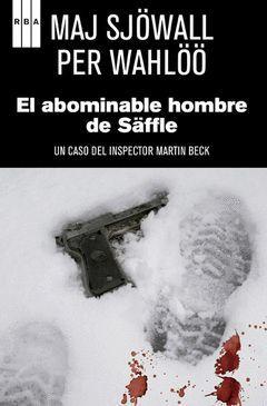 ABOMINABLE HOMBRE DE SAFFLE,EL. RBA-NEGRA-127-RUST