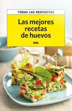 MEJORES RECETAS DE HUEVOS,LAS. RBA-RUST