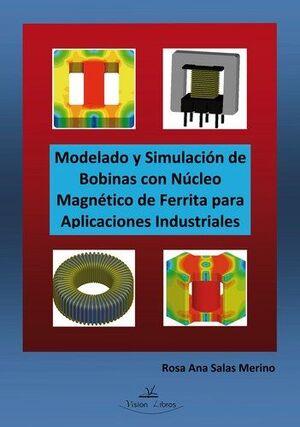 MODELADO Y SIMULACION DE BOBINAS CON NUCLEO MAGNET