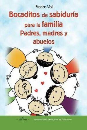 BOCADITOS DE SABIDURIA PARA LA FAMILIA