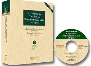 ACCIDENTES DE CIRCULACIÓN: RESPONSABILIDAD CIVIL Y SEGURO (3 ED.)