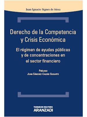 DERECHO DE LA COMPETENCIA Y CRISIS ECONOMICA
