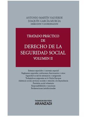TRATADO PRÁCTICO DE DERECHO DE LA SEGURIDAD SOCIAL (VOLUMEN II)
