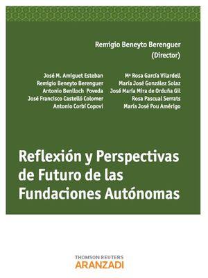 REFLEXIÓN  Y PERSPECTIVAS DE FUTURO DE LAS FUNDACIONES