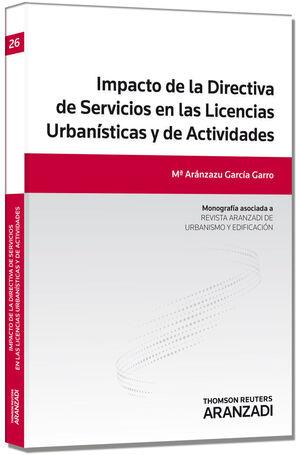 IMPACTO DE LA DIRECTIVA DE SERVICIOS EN LAS LICENCIAS URBANÍSTICAS Y DE ACTIVIDA