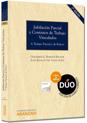 JUBILACIÓN PARCIAL Y CONTRATOS VINCULADOS (DÚO: PAPEL + PROVIEW)