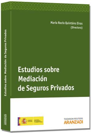 ESTUDIOS SOBRE LA MEDIACIÓN DE SEGUROS PRIVADOS (PAPEL)