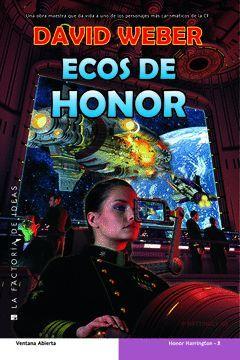HONOR HARRINGTON-8.ECOS DE HONOR