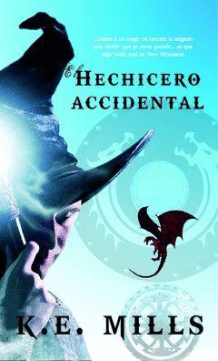 HECHICERO ACCIDENTAL,E.TRAKATRÁ.