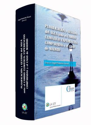 PLANIFICACIÓN Y GESTIÓN DEL AGUA ANTE EL CAMBIO CLIMÁTICO: EXPERIENCIAS COMPARAD