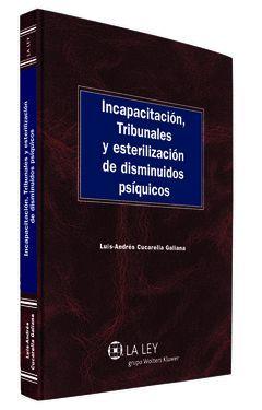 INCAPACITACIÓN, TRIBUNALES Y ESTERILIZACIÓN DE DISMINUIDOS PSÍQUI