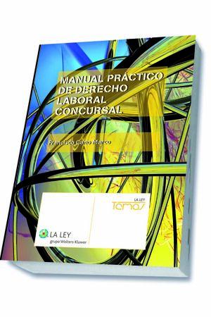 MANUAL PRÁCTICO DE DERECHO LABORAL CONCURSAL