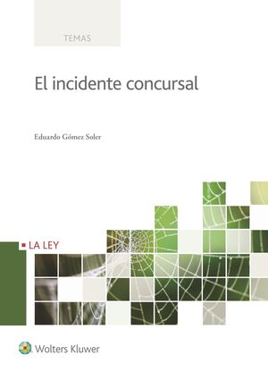 INCIDENTE CONCURSAL,EL